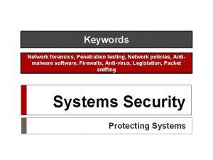 Keywords Network forensics Penetration testing Network policies Antimalware
