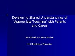 Developing Shared Understandings of Appropriate Touching with Parents