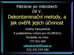 Ptrme po mikrobech Dl V Dekontaminan metody a