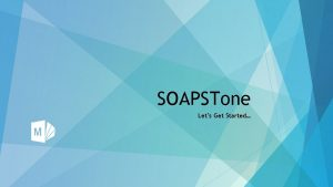 SOAPSTone Lets Get Started 1Who is the Speaker