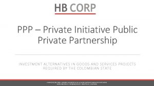 PPP Private Initiative Public Private Partnership INVESTMENT ALTERNATIVES