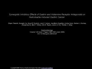 Synergistic Inhibitory Effects of Gastrin and Histamine Receptor