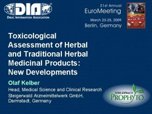 Toxicological Assessment of Herbal and Traditional Herbal Medicinal