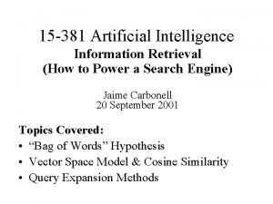 15 381 Artificial Intelligence Information Retrieval How to