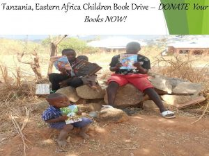 Tanzania Eastern Africa Children Book Drive DONATE Your