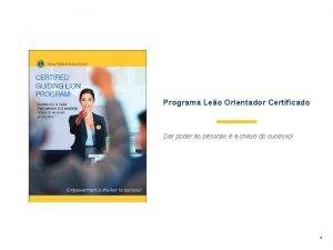 Programa Leo Orientador Certificado Dar poder s pessoas
