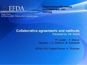General Annual ITM meeting 19 21 September 2007