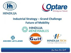Industrial Strategy Grand Challenge Future of Mobility Optare