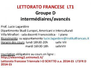 LETTORATO FRANCESE LT 1 Groupe D intermdiairesavancs Prof