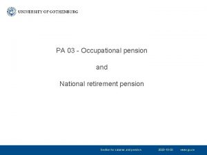 PA 03 Occupational pension and National retirement pension