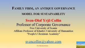 FAMILY FIRM AN ANTIQUE GOVERNANCE MODEL FOR SUSTAINABILITY