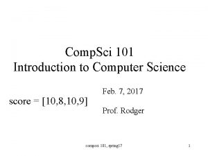 Comp Sci 101 Introduction to Computer Science score