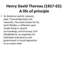 Henry David Thoreau 1817 62 A life of