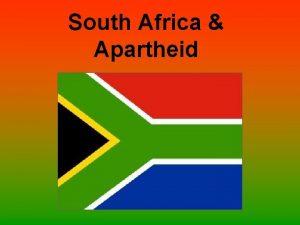 South Africa Apartheid Cultures Clash The Dutch were