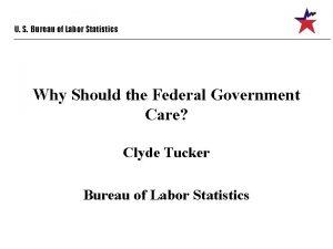U S Bureau of Labor Statistics Why Should