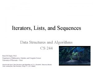 Iterators Lists and Sequences Data Structures and Algorithms