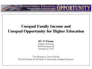 Intro Unequal Family Income and Unequal Opportunity for