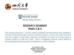 RESEARCH SEMINAR Week 2 3 This seminar practicum