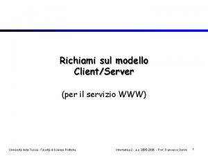 Richiami sul modello ClientServer per il servizio WWW
