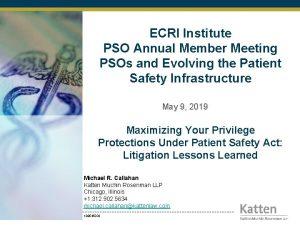 ECRI Institute PSO Annual Member Meeting PSOs and