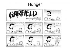 Hunger Do Now Identify correlations between hunger and