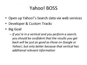 Yahoo BOSS Open up Yahoos Search data via