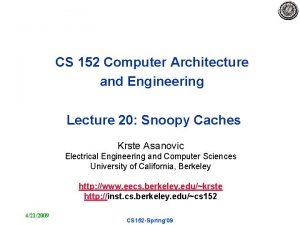 CS 152 Computer Architecture and Engineering Lecture 20