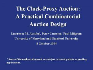 The ClockProxy Auction A Practical Combinatorial Auction Design