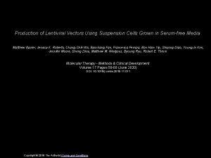 Production of Lentiviral Vectors Using Suspension Cells Grown