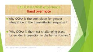 CAROCHAMSB experience Hand over note Why OCHA is