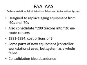 FAA AAS Federal Aviation Administration Advanced Automation System