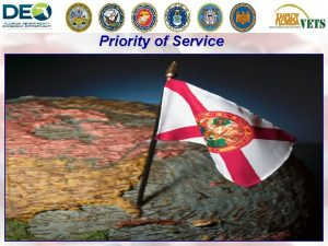 Priority of Service Priority of Service Areas of
