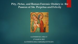 Pity Pietas and Roman Forensic Oratory in the