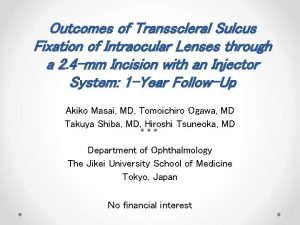 Outcomes of Transscleral Sulcus Fixation of Intraocular Lenses