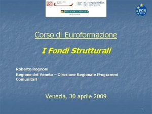 Corso di Euroformazione I Fondi Strutturali Roberto Rognoni