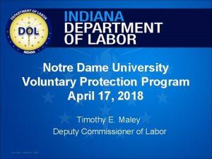Notre Dame University Voluntary Protection Program April 17