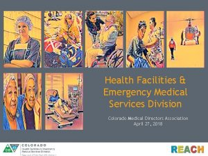 Health Facilities Emergency Medical Services Division Colorado Medical
