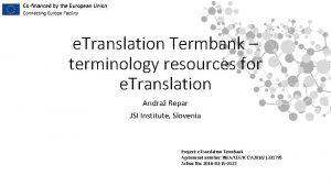 e Translation Termbank terminology resources for e Translation