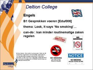Deltion College Engels B 1 Gesprekken voeren Edu006