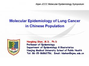 AlperJCCC Molecular Epidemiology Symposium Molecular Epidemiology of Lung