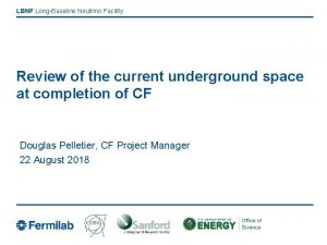 LBNF LongBaseline Neutrino Facility Review of the current
