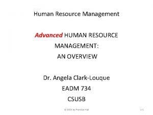 Human Resource Management Advanced HUMAN RESOURCE MANAGEMENT AN