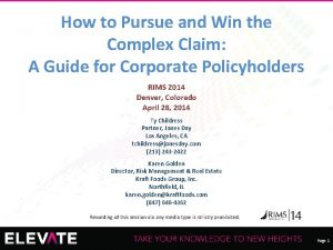 How to Pursue and Win the Complex Claim