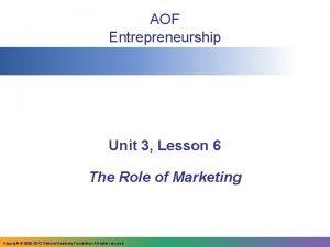 AOF Entrepreneurship Unit 3 Lesson 6 The Role