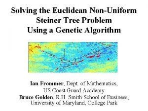 Solving the Euclidean NonUniform Steiner Tree Problem Using