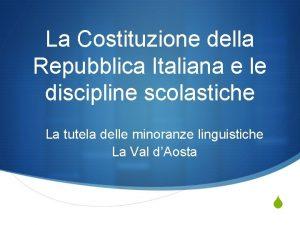 La Costituzione della Repubblica Italiana e le discipline
