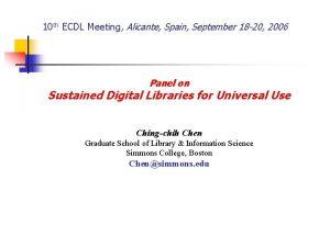 10 th ECDL Meeting Alicante Spain September 18