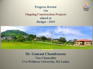 Progress Review On Ongoing Construction Projects aimed at