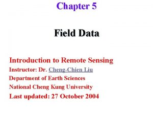 Chapter 5 Field Data Introduction to Remote Sensing