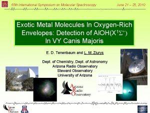 65 th International Symposium on Molecular Spectroscopy June